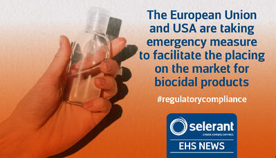 The European Union and USA are taking emergency measure to facilitate the placing on the market for biocidal products