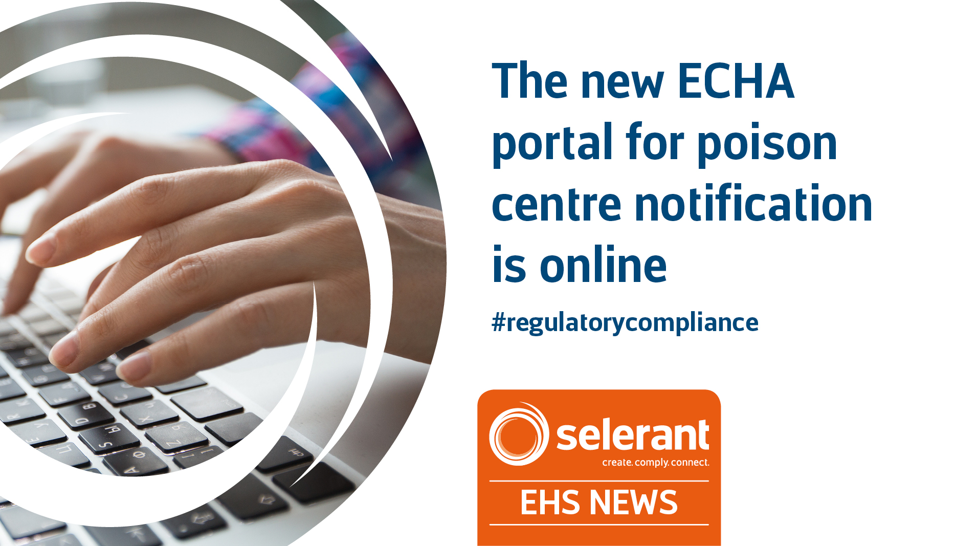 The new ECHA portal for poison centre notification is online