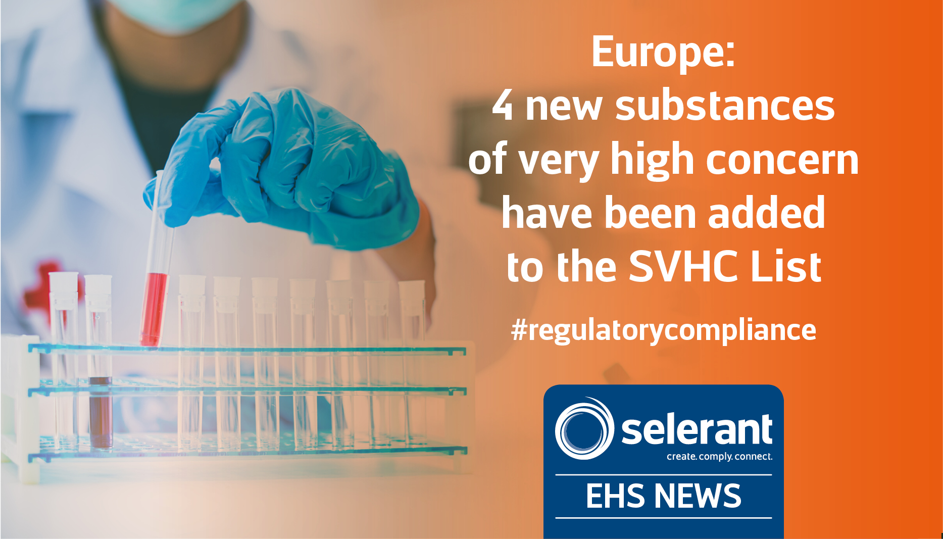 Europe: 4 new substances of very high concern have been added to the SVHC List