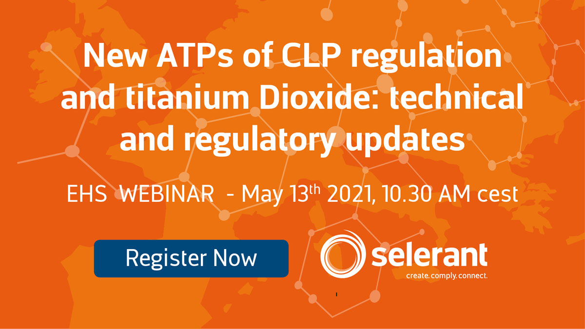 Webinar - New ATPs of CLP regulation and titanium Dioxide: technical and regulatory updates. Subscribe Now!