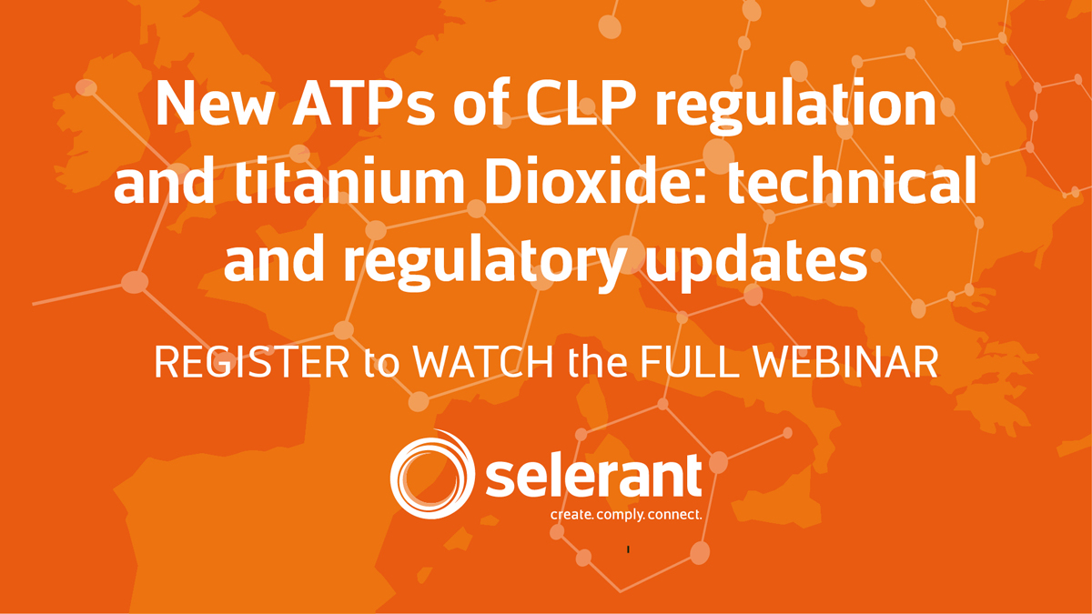 Watch the Replay - New ATPs of CLP regulation and titanium Dioxide: technical and regulatory updates